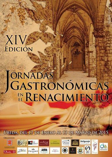 XIV Jornadas Gastronómicas 'En el Renacimiento' de Úbeda 2015