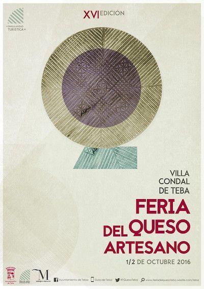 La localidadde Tebasituada en la comarca de Guadalteba, celebra su XVI edición de la Feria del Queso Artesano