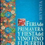Feria de Primavera y Fiestas del Vino Fino en El Puerto de Santa María 2016.