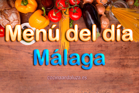 Menú de día en Málaga