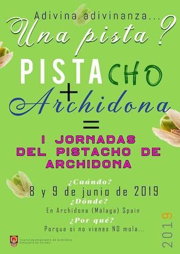 """Campaña promocional de las """"I Jornadas del Pistacho de Archidona"""" previsto para los días 8 y 9 de junio."""